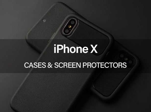 iPhone X Cases and Screen Protectors